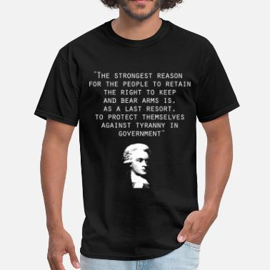 Thomas Jefferson Quotes thomas_jefferson_second_amendment - Men's T-Shirt