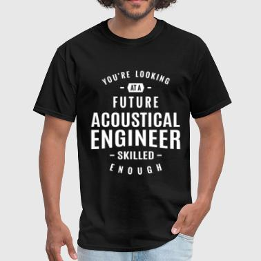 Acoustical Engineer - Men's T-Shirt
