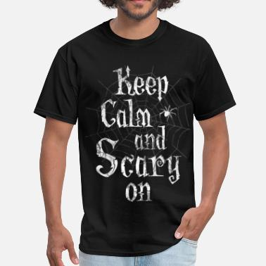 Creepy Gothic Keep Calm Scary Halloween - Men's T-Shirt