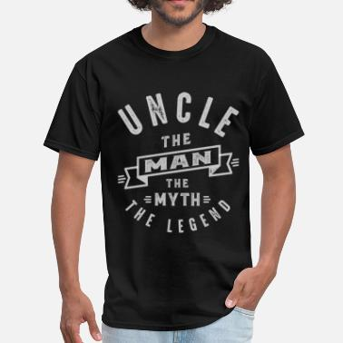 Uncle The Man The Myth The Legend Uncle Man Myth Legend - Men's T-Shirt
