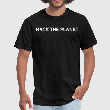 Hack The Planet [White] - Men's T-Shirt