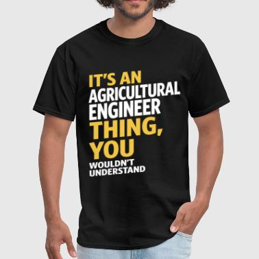 Agricultural Agricultural Engineer - Men's T-Shirt