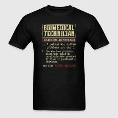 Biomedical Technician Badass Dictionary Term T-Shi - Men's T-Shirt