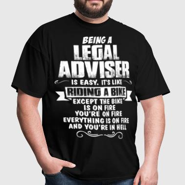 Being A Legal Adviser... - Men's T-Shirt