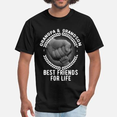 Grandpa And Grandson Best Friends For Life Grandpa & Grandson Best Friends For Life - Men's T-Shirt