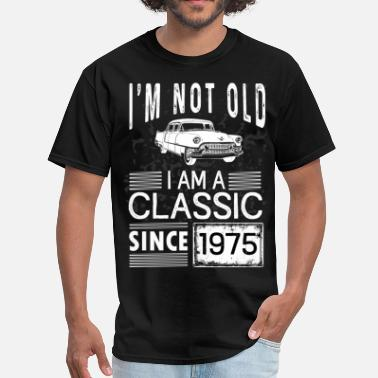 Classic Vintage 1975 I'm not old I'm a classic since 1975 - Men's T-Shirt
