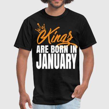 KINGS ARE BORN IN JANUARY - Men's T-Shirt
