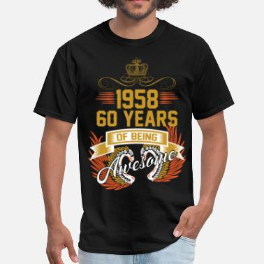 September 1958 60 1958 60 Years Of Being Awesome - Men's T-Shirt