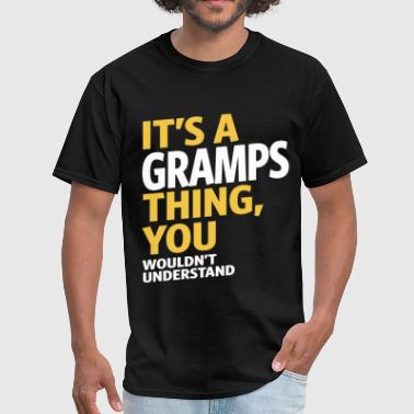 It's a Gramps Thing - Men's T-Shirt