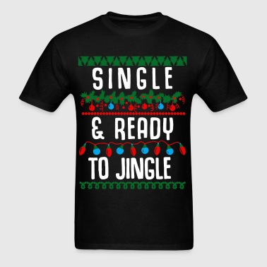 Single and ready to jingle - Men's T-Shirt