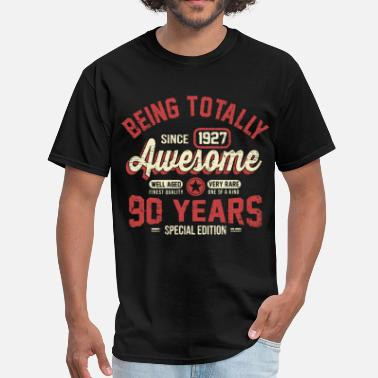90 Years Of Awesome 90 Years Of Being Awesome - Men's T-Shirt