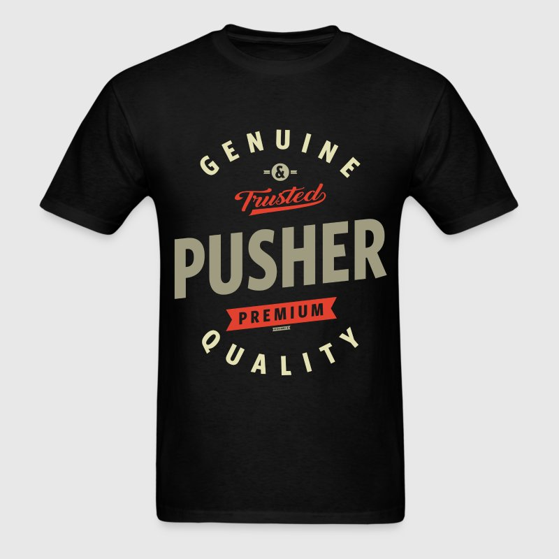 Pusher - Men's T-Shirt