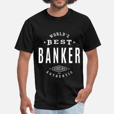 Best Banker Best Banker - Men's T-Shirt