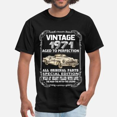 1971 Aged VINTAGE 1971-AGED TO PERFECTION - Men's T-Shirt