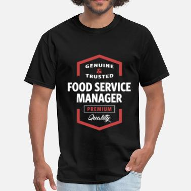 Food Service Manager Food Service Manager - Men's T-Shirt