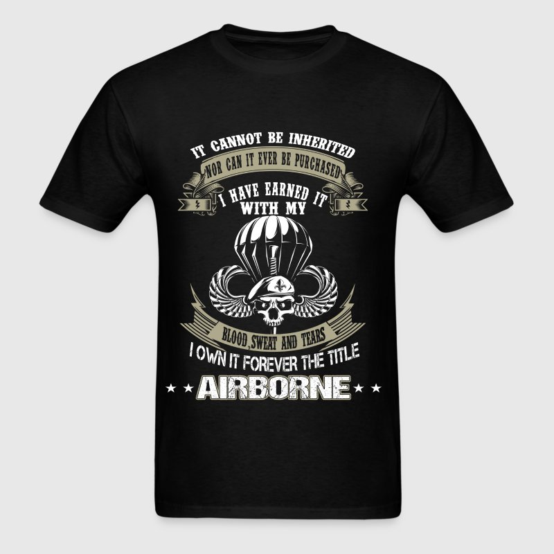 Airborne - I've earned it with my blood and tears - Men's T-Shirt