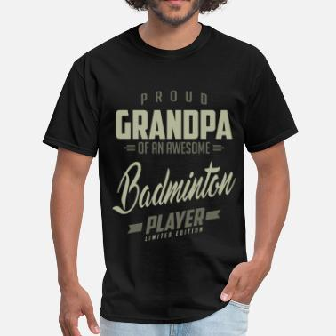 Badminton Player Design Proud Grandpa Badminton Player. - Men's T-Shirt