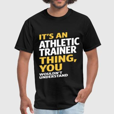 Athletic Trainer Gift Athletic Trainer - Men's T-Shirt