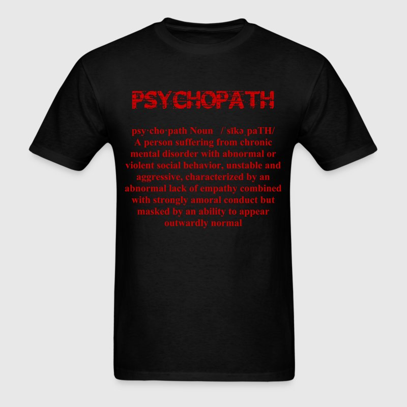 Psychopath - Men's T-Shirt