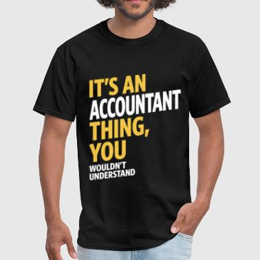 Accountant Occupation Accountant - Men's T-Shirt