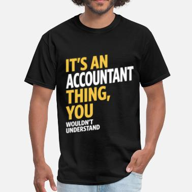 Accounting Accountant - Men's T-Shirt