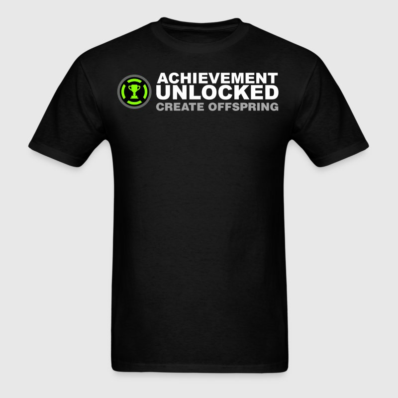 Achievement Unlocked Create Offspring - Men's T-Shirt