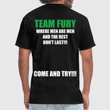 Team Fury Team Fury - Men's T-Shirt