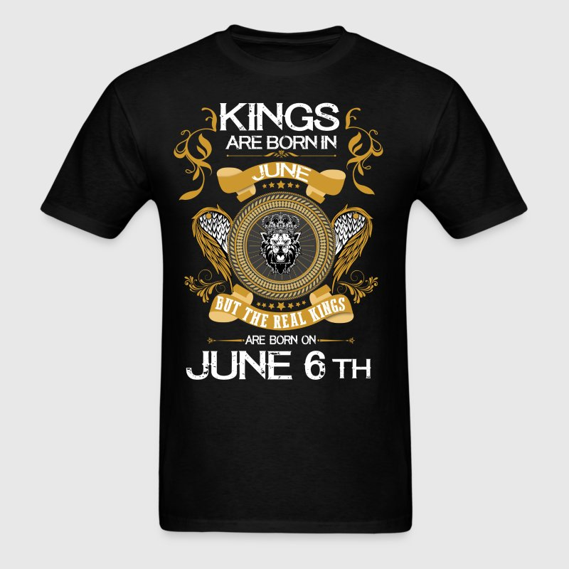 Kings Are Born In June 6th - Men's T-Shirt