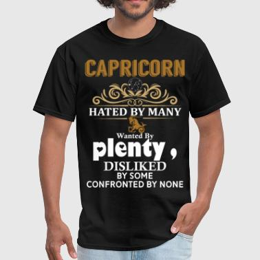 Capricorn Hated By Many Wanted By Plenty Disliked - Men's T-Shirt