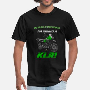 Kawasaki I'm riding a KLR - Men's T-Shirt