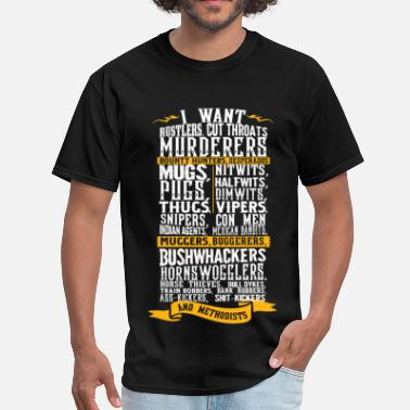 Blaze Blazing Saddles - I want rustlers cut throats - Men's T-Shirt