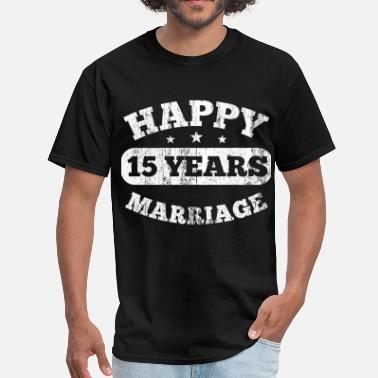 15th Wedding Anniversary 15 Years Happy Marriage - Men's T-Shirt