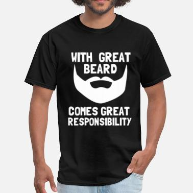 Funny Facial Hair Quotes great_beard_comes_great_responbility - Men's T-Shirt