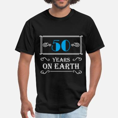 50 Years Old Quotes 50 years on earth - Men's T-Shirt