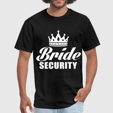 Bride Security - Men's T-Shirt