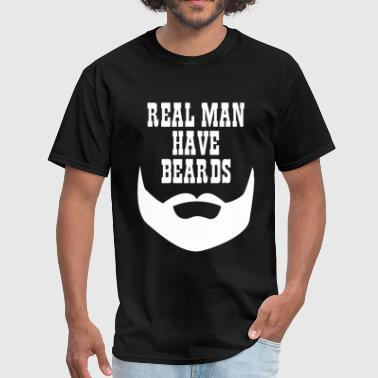 real_man_have_beards - Men's T-Shirt