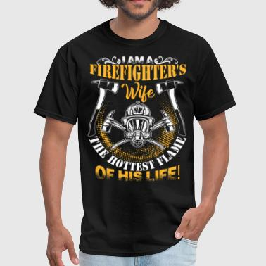 I'm A Firefighter's Wife T Shirt - Men's T-Shirt