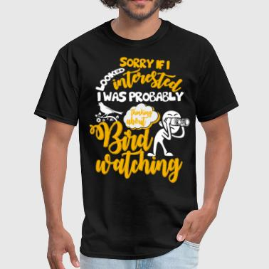 I Was Probably Thinking About Birdwatching T Shirt - Men's T-Shirt