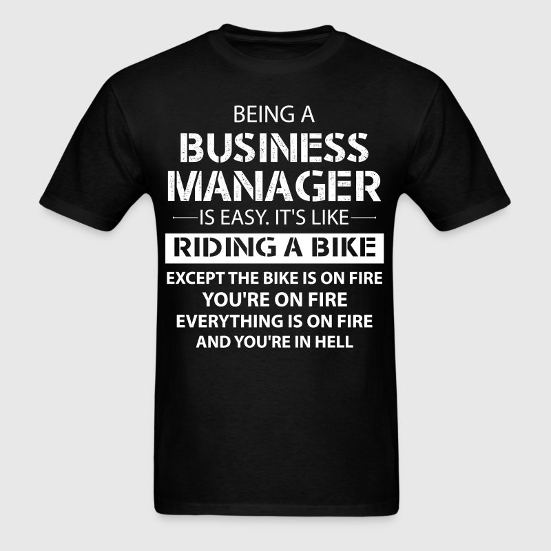 Being A Business Manager - Men's T-Shirt