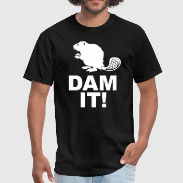 Dam it! - Men's T-Shirt