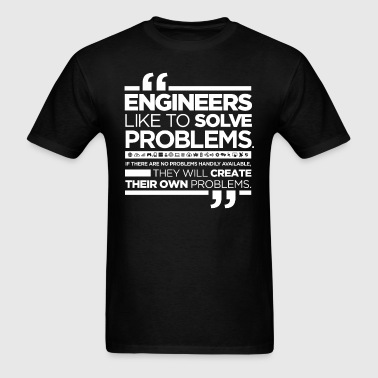 Funny quote about engineers - Men's T-Shirt
