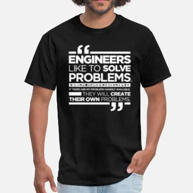 Electrical Engineering Funny Quotes Funny quote about engineers - Men's T-Shirt