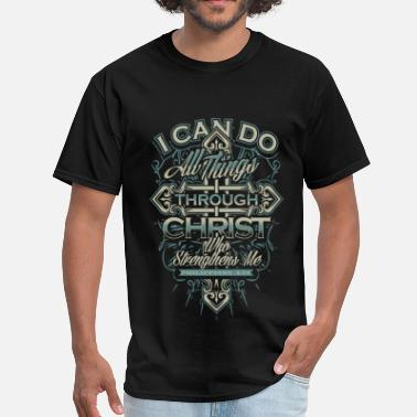 I Love Jesus Christ Religious - I can do all things through Christ tee - Men's T-Shirt