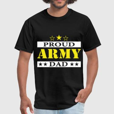 Army Dad Proud US Military Family Parent Soldier E - Men's T-Shirt