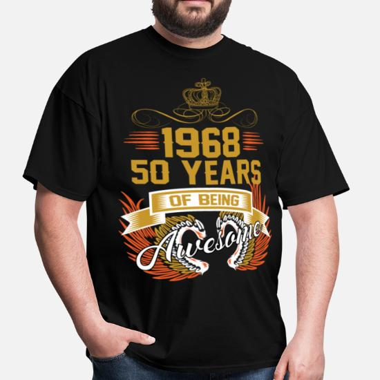410dd7bb 1968 50 Years Of Being Awesome Men's T-Shirt   Spreadshirt