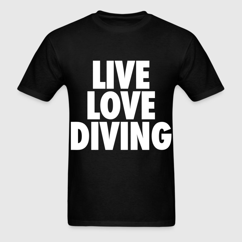 Live Love Dive - Men's T-Shirt