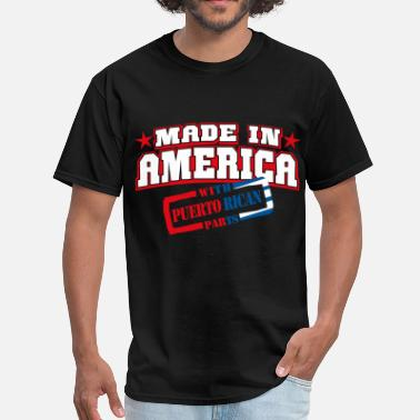 Puerto Rican made_in_america__Puerto rican Parts - Men's T-Shirt