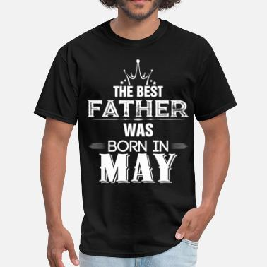 Best Father The Best Father Was Born In May - Men's T-Shirt