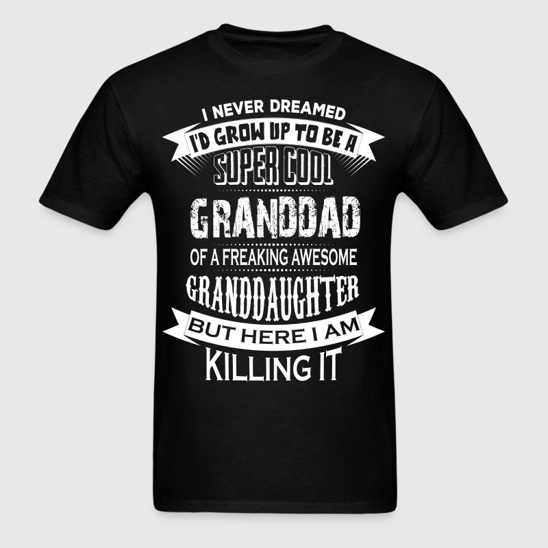 Super Cool Granddad Of A Freaking Awesome Grandda - Men's T-Shirt