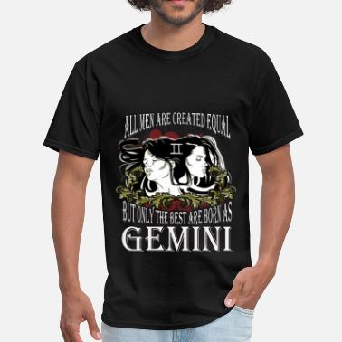 5155e2e9755 Gemini Zodiac Gemini - Only The Best - Men  39 s T-